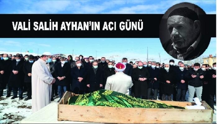 VALİ SALİH AYHAN'IN ACI GÜNÜ