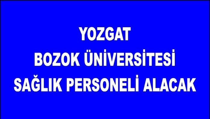 Yozgat Bozok Üniversitesi Sağlık Personeli Alacak